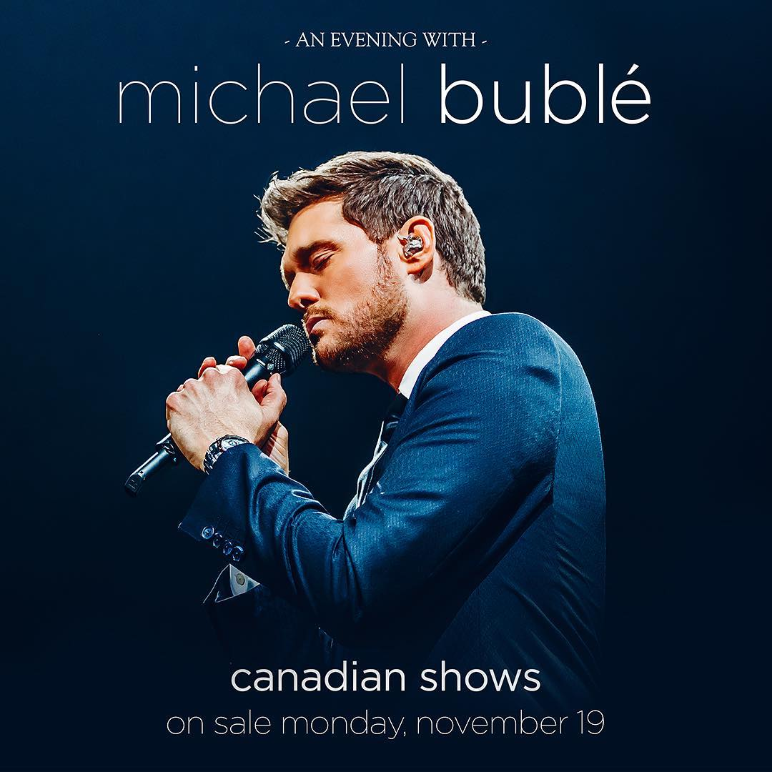 Michael Bublé Instagram: See Michael Bublé's 2019 Tour in Canada! Dates and locations for the Canadian To...