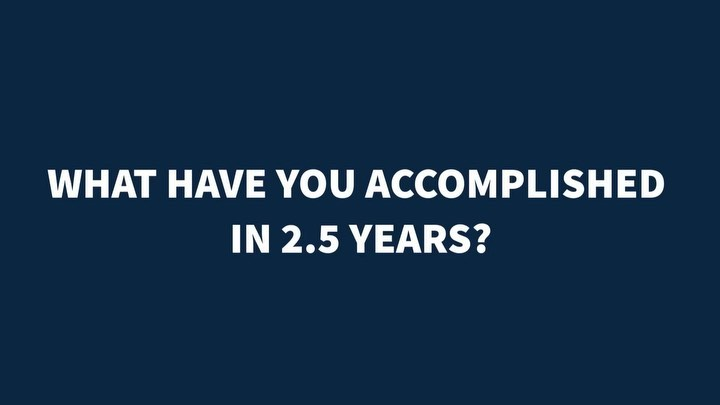 Donald J. Trump Instagram: WHAT HAVE YOU ACCOMPLISHED IN 2.5 YEARS?...